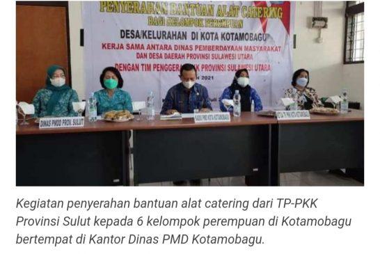 6 Kelompok Perempuan Kotamobagu Terima Bantuan Alat Catering dari TP-PKK Sulut.